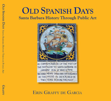 OLD SPANISH DAYS by Erin Graffy de Garcia