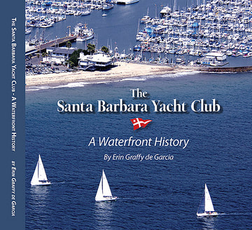 SANTA BARBARA YACHT CLUB by Erin Graffy de Garcia