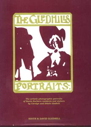 ​THE GLEDHILL PORTRAITS: Photographic Portraits by Carolyn & Edwin Gledhill by Keith & David Gledhill